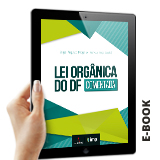 Lei Orgânica do DF - Comentada E-book